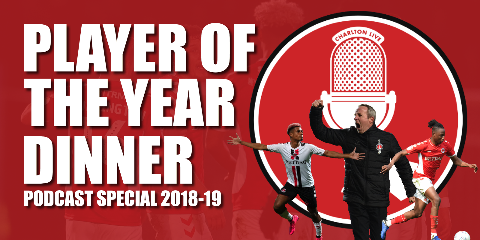 Join the Charlton Live team as we record our annual show from the Player of the Year dinner – packed with exclusive extended interviews with […]