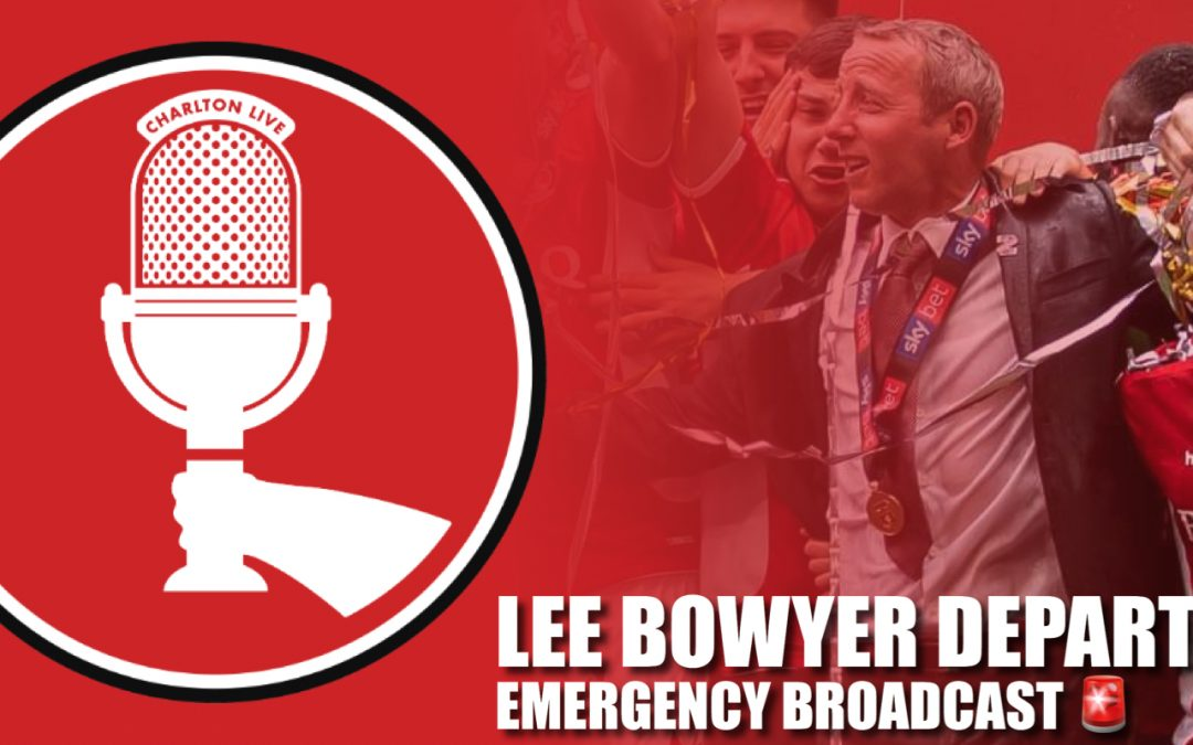 EMERGENCY BROADCAST: Lee Bowyer leaves Charlton
